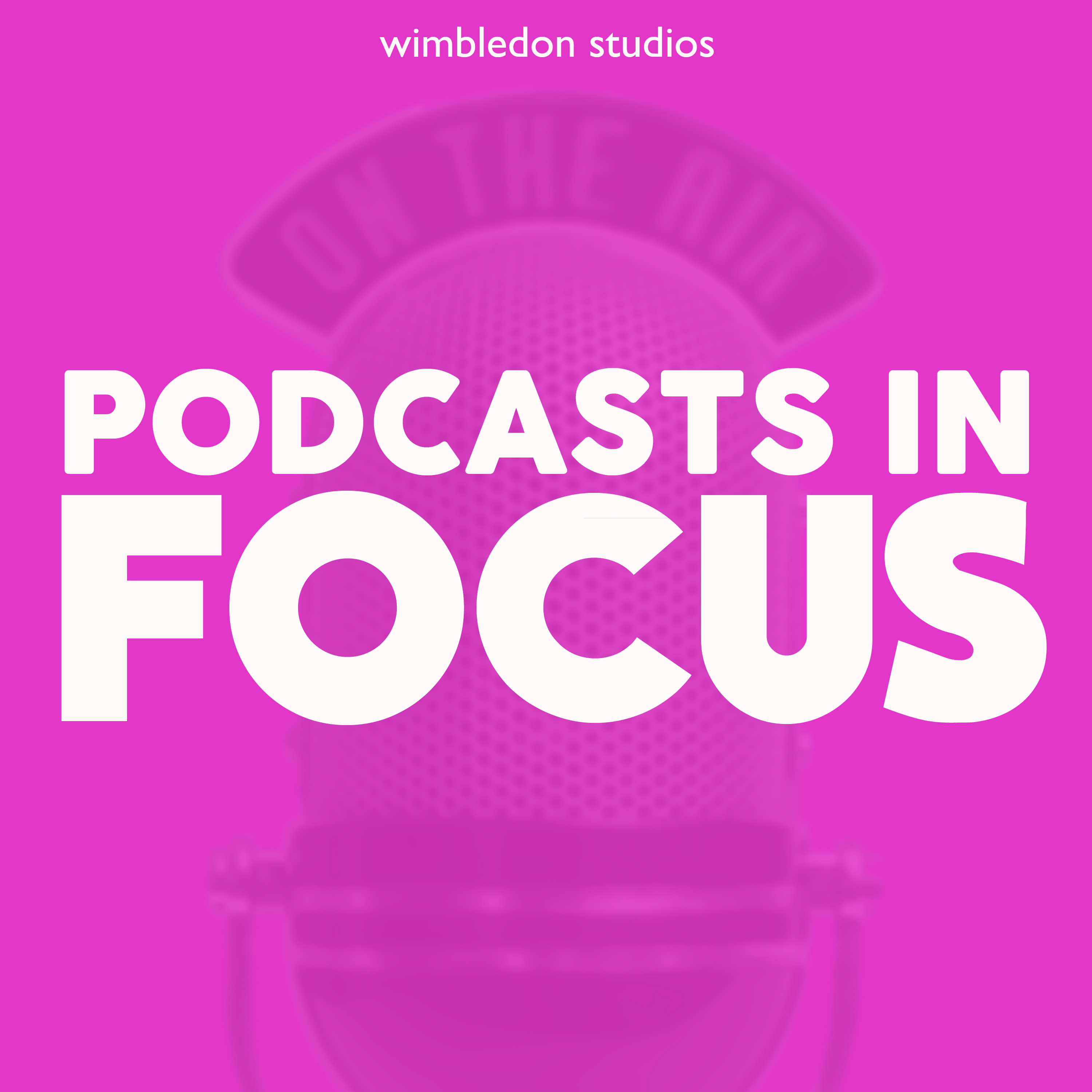 <![CDATA[Podcasts in Focus]]>